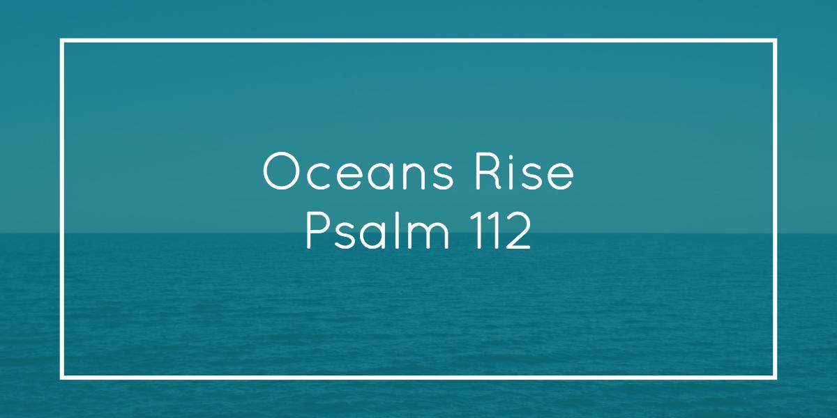 Oceans Rise Sermon Sample
