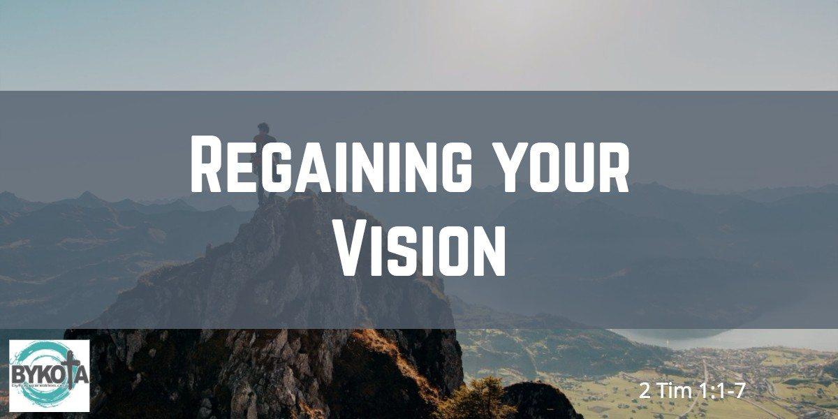 Regaining Your Vision